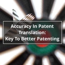Accuracy In Patent Translation
